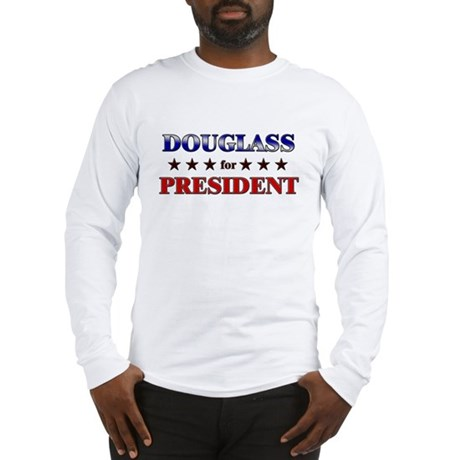 DOUGLASS for president Long Sleeve T-Shirt