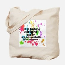 Cool Alright Tote Bag