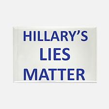 Hillarys Lies Matter Magnets