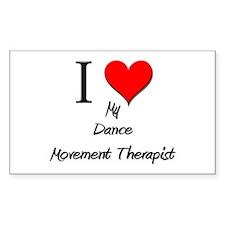 I Love My Dance Movement Therapist Decal