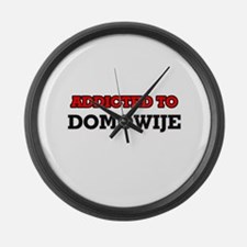 Addicted to Domowije Large Wall Clock