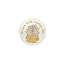 SO MUCH TO BE THANKFUL FOR! Mini Button (10 pack)