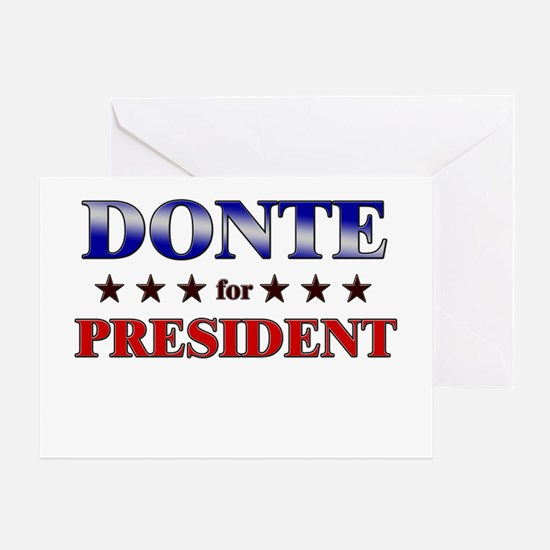 DONTE for president Greeting Card