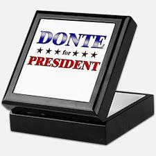 DONTE for president Keepsake Box
