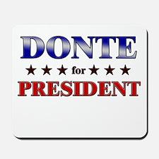 DONTE for president Mousepad