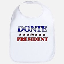 DONTE for president Bib