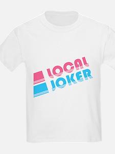 Local Joker T-Shirt
