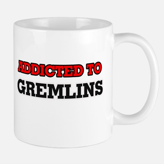 Addicted to Gremlins Mugs