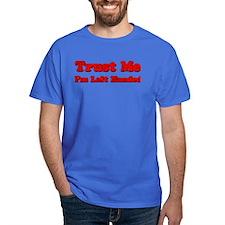 Trust Me I'm Left Handed T-Shirt