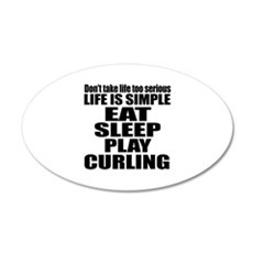 Life Is Eat Sleep And Curlin Wall Decal