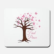 Find Peace Mousepad