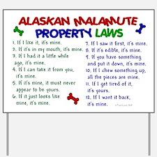 Alaskan Malamute Property Laws 2 Yard Sign