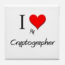 I Love My Cryptographer Tile Coaster