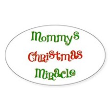 Mommy's Christmas Miracle Oval Decal