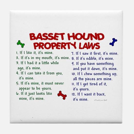 Basset Hound Property Laws 2 Tile Coaster