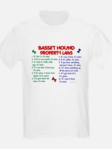 Basset Hound Property Laws 2 T-Shirt