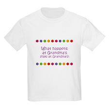 What happens at Grandma's sta T-Shirt