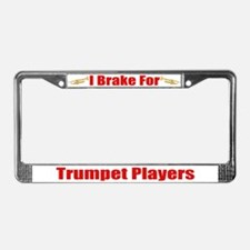 I Brake For Trumpet Players License Plate Frame