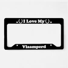 I Love My Vlaamperd Horse License Plate Holder