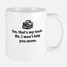 Yes That's My Truck Mug