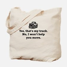 Yes That's My Truck Tote Bag