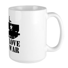 Make Love then War Mug