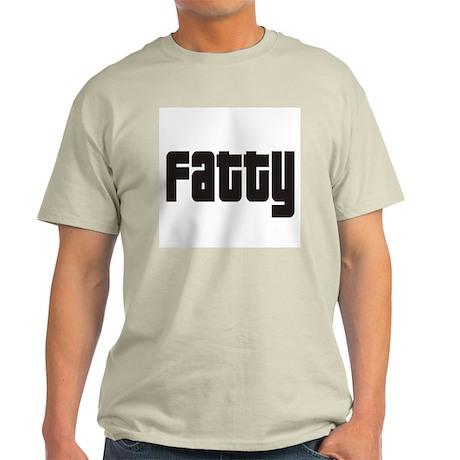 Fatty Light T-Shirt