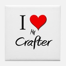 I Love My Crafter Tile Coaster