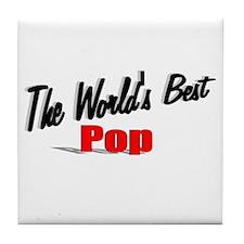"""The World's Best Pop"" Tile Coaster"