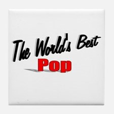 """The World's Best Pop"" Tile Coaster"