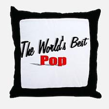 """""""The World's Best Pop"""" Throw Pillow"""