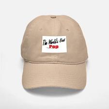 """""""The World's Best Pop"""" Baseball Baseball Cap"""