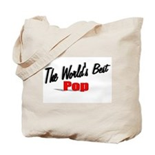 """""""The World's Best Pop"""" Tote Bag"""