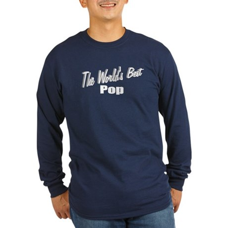 """""""The World's Best Pop"""" Long Sleeve Dark T-Shirt"""