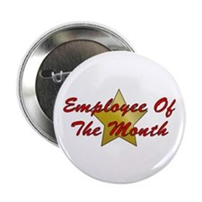"""Employee Of The Month 2.25"""" Button"""