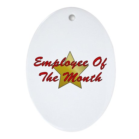 Employee Of The Month Oval Ornament
