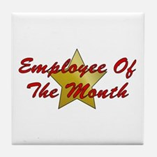 Employee Of The Month Tile Coaster
