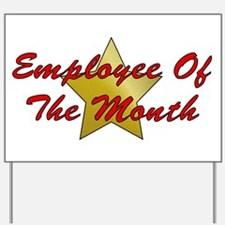 Employee Of The Month Yard Sign