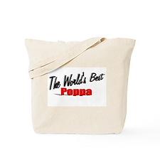 """The World's Best Poppa"" Tote Bag"