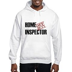 Off Duty Home Inspector Hooded Sweatshirt