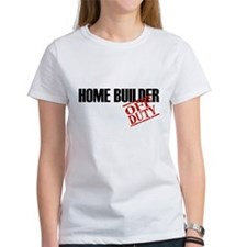 Off Duty Home Builder Tee