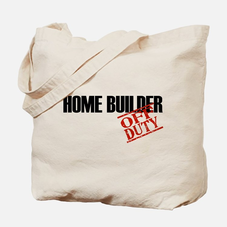 Off Duty Home Builder Tote Bag