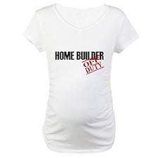 Off Duty Home Builder Shirt