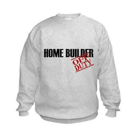 Off Duty Home Builder Kids Sweatshirt