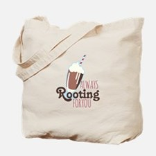 Rooting For You Tote Bag