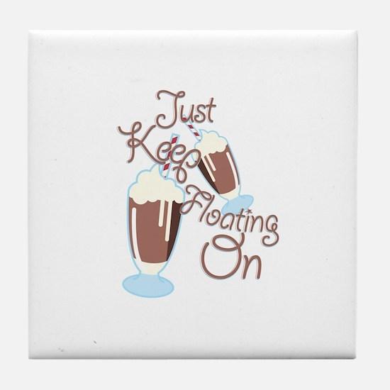 Keep Floating Tile Coaster