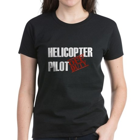 Off Duty Helicopter Pilot Women's Dark T-Shirt