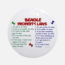 Beagle Property Laws 2 Ornament (Round)