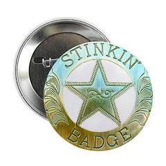 Stinkin Badge 2.25