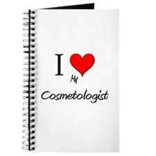I Love My Cosmetologist Journal